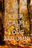 Keep Calm and Love Autumn_20%