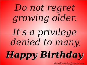 birthday-quotes-wishes-growing-old3